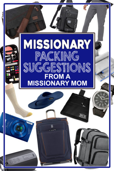 Missionary packing suggestions